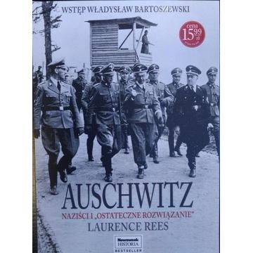 Auschwitz Naziści i ostateczne rozwiązanie książka