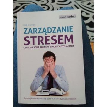 Zarządzanie stresem - Mike Clayton książka nowa