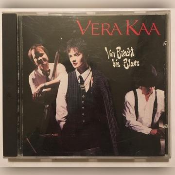 Vera Kaa Von Brecht bis Blues