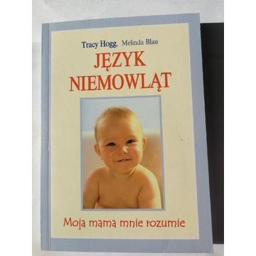Język niemowląt  T. Hogg M. Blau