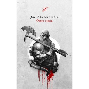 Ostre cięcia Joe Abercrombie