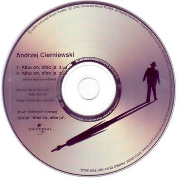 Andrzej Cierniewski - albo on albo ja