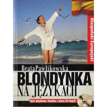 Blondynka na językach Hiszpański europejski CD bdb