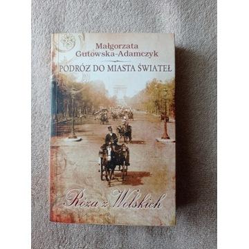 Podróż do miasta świateł Gutowska-Adamczyk