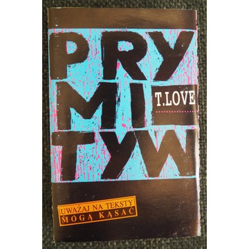 T.Love - Prymityw