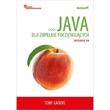 Java dla zupełnie początkujących. Wydanie VII