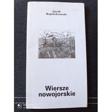 Jacek Napiórkowski Wiersze nowojorskie