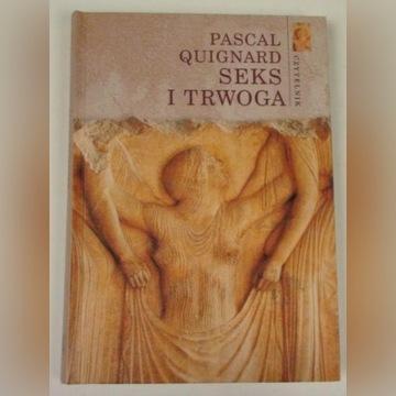 SEKS I TRWOGA - Quignard Pascal