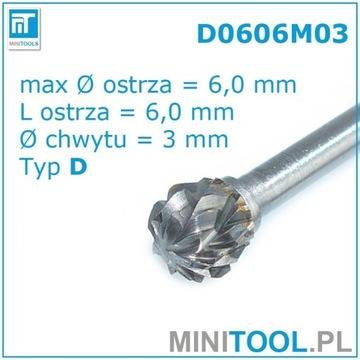 FREZ OBROTOWY PILNIK WĘGLIK Fi 6MM D0606M03 TYP D