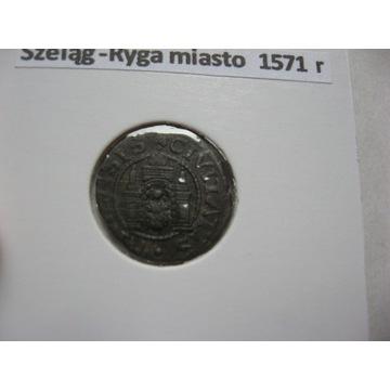 Ryga-szeląg 1571 r.
