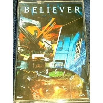 Believer –Dimensions kaseta