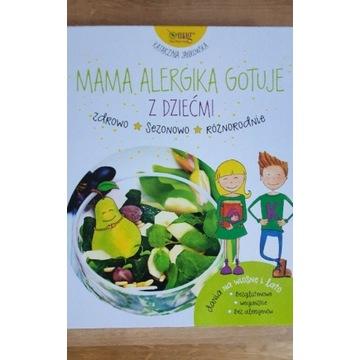 Mama alergika gotuje z dziećmi.Katarzyna Jankowska