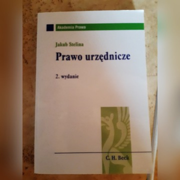 Prawo urzędnicze - Jakub Stelina, 2013, C.H.Beck