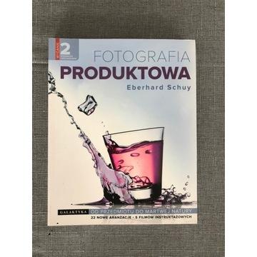 Fotografia Produktowa | Eberhard Schuy |wyd. II