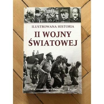Ilustrowana historia II Wojny Światowej