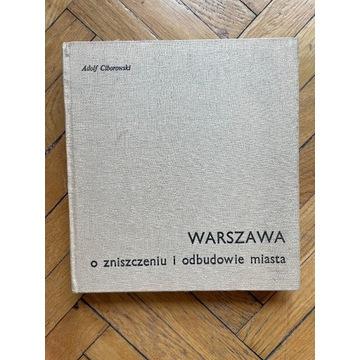 """""""Warszawa. O zniszczeniu i dobudowie miasta"""""""
