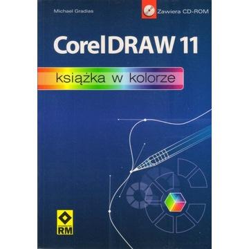 CorelDraw 11 Książka w kolorze Michael Gradias