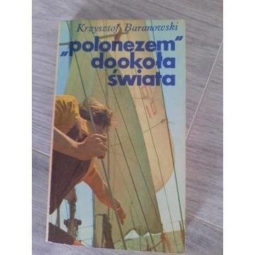 """""""Polonezem"""" dookoła świata K. Baranowski"""
