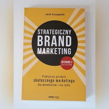 Strategiczny brand marketing Szepański wyd. 2019