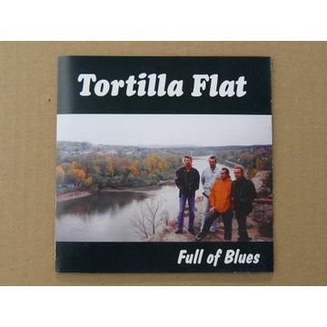 Tortilla Flat - Full of Blues 1998