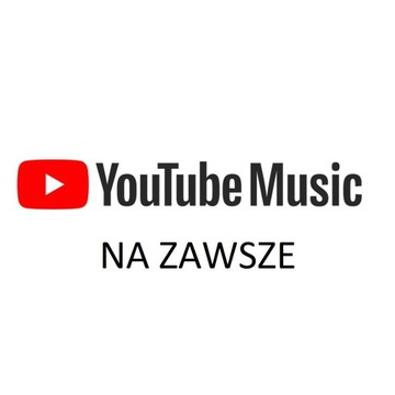 "YouTube ""Premium"" oraz YouTube Music na ZAWSZE!"