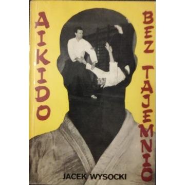 Aikido bez tajemnic Wysocki