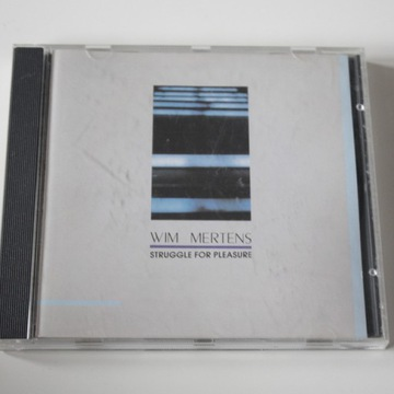 WIM MERTENS --STRUGGLE FOR PLEASURE