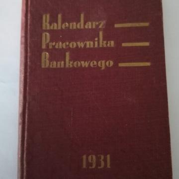 Kalendarz bankowy 1931 i nie tylko