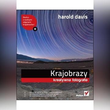 Krajobrazy / Harold Davis / Helion