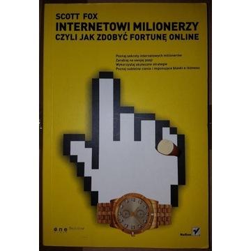 Internetowi milionerzy, czyli jak zdobyć fortunę