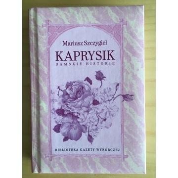 Mariusz Szczygieł, Kaprysik. Damskie historie