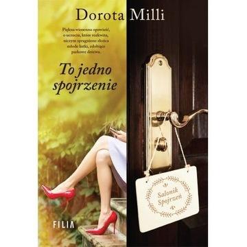 Dorota Milli - To jedno spojrzenie