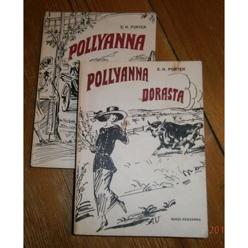 Eleanor H. Porter Pollyanna; Pollyanna dorasta 2t.