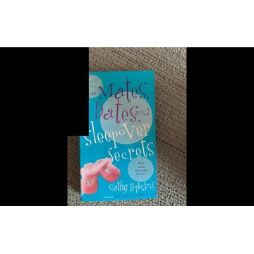 Mates, Dates and Sleepover Secrets - Cathy Hopkins