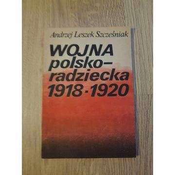 Andrzej Szcześniak Wojna polsko-radziecka