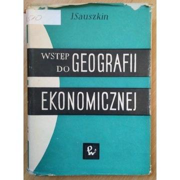 Sauszkin - Wstęp do geografii ekonomicznej, 1960