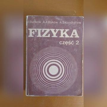Fizyka Tom 2 - Bykow, Butikow, Kondratiew