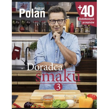 Doradca Smaku Andrzej Polan