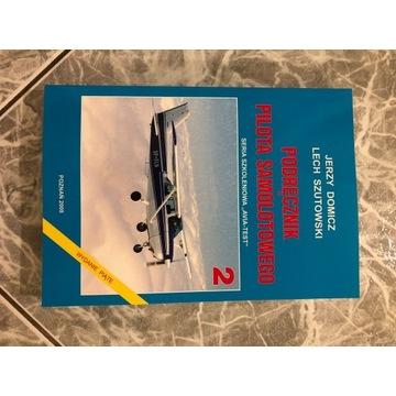 NOWY Podręcznik pilota samolotowego Szutowski !!