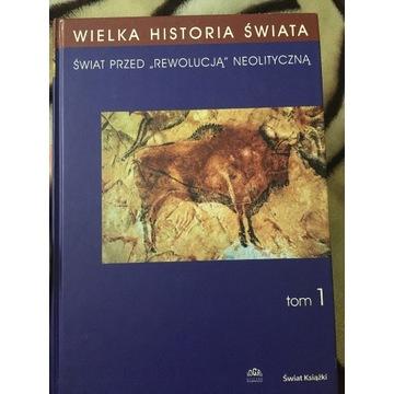 Wielka Historia Świata - tom1 przed rewolucją neol