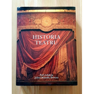 Historia teatru, red. John Russel Brown