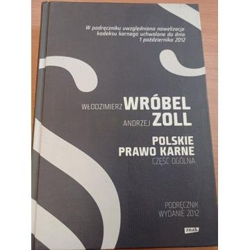 Polskie prawo karne Część ogólna Zoll Wróbel 2012