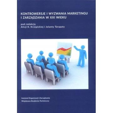 Kontrowersje i wyzwania marketingu i zarządzania