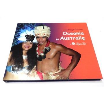 Oceania po Australię. Andrzej Kotnowski