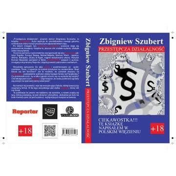 """Książka: """"Przestępcza Działalność""""Zbigniew Szubert"""