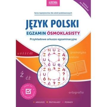 Język polski Egzamin ósmoklasisty. Przykładowe ark
