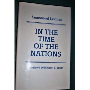 IN THE TIME OF THE NATIONS - LEVINAS