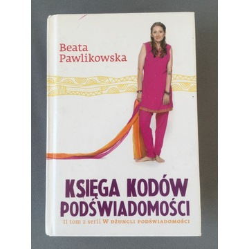 Księga kodów podświadomości Beata Pawlikowska