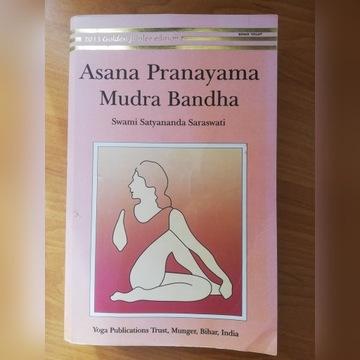 Asana Pranayama Mudra Bandha / Swami Satyananda S.