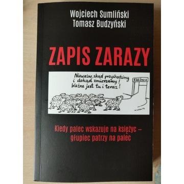Wojciech Sumliński - Zapis Zarazy - Nowość!